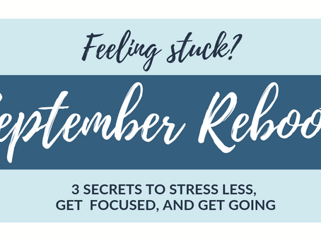 3 Secrets to stress less, get focused and get going
