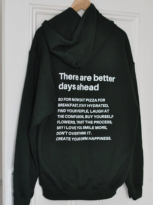 Forest Green Better Days Hoodie