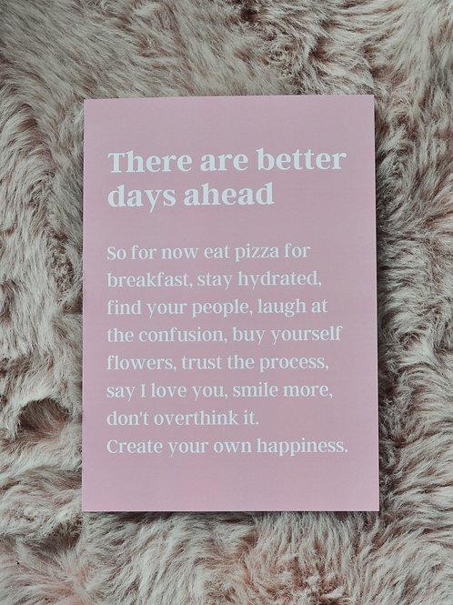 Pink Better Days | A4 Print