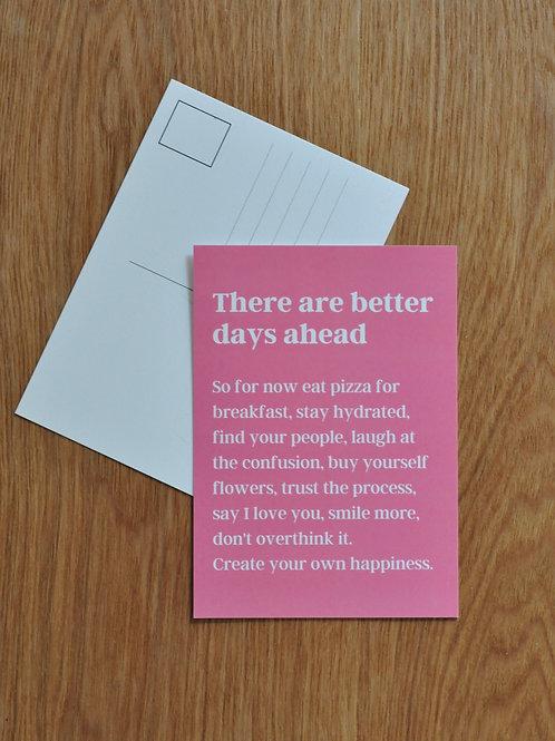 Better Days Postcard