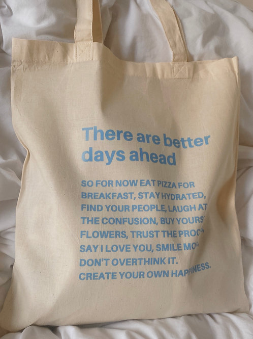 Better Days | Tote Bag