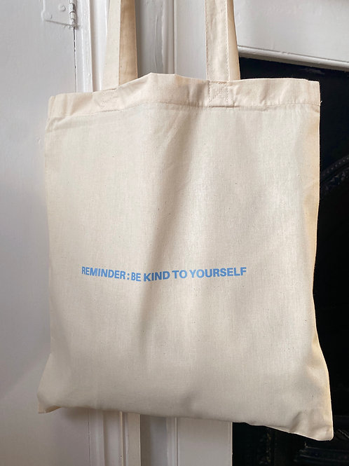 Be Kind To Yourself | Tote Bag