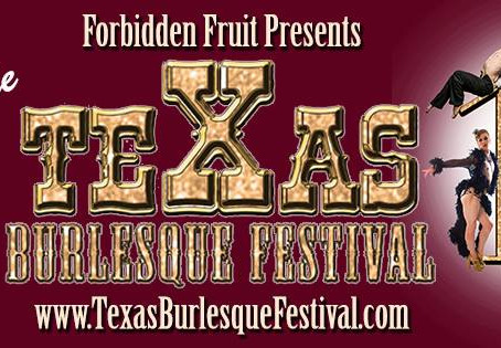 10th Anniversary Texas Burlesque Festival