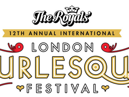Headliner at London Burlesque Festival 2018 !