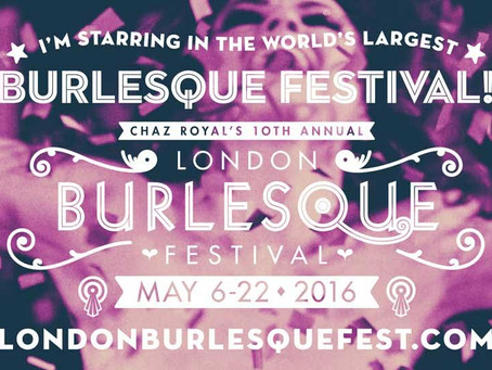London Burlesque Festival 2016 出演決定!