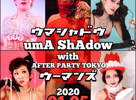 ★UmA ShAdow(ウマシャドウ) with AFTER PARTY TOKYOウーマンズ!!★