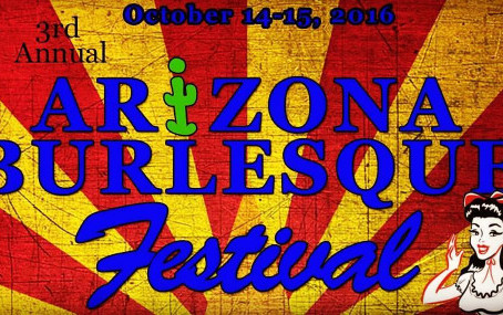 Arizona Burlesque Festival!!