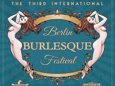 The 3rd International Berlin BUrlesque Festival!!!