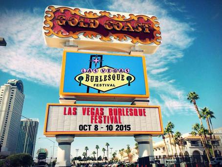 Las Vegas Burlesque Festival 2015 Competition Finalist!