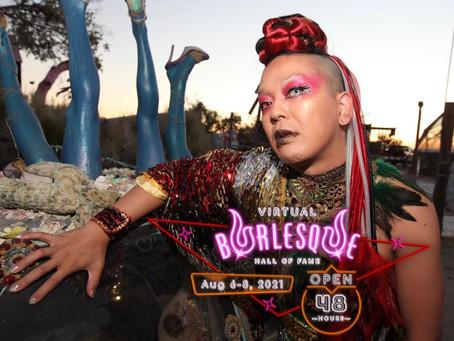 Virtual Burlesque Hall of Fame!! Aug 6-8, 2021