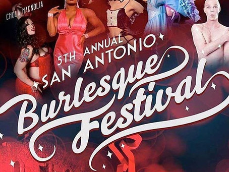 5th San Antonio Burlesque Festival!!!