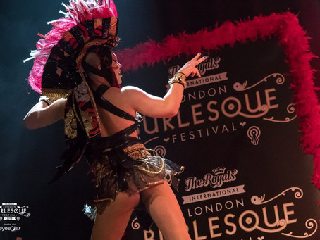 12th Annual London Burlesque Festival 2018❤️