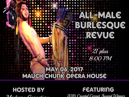 """Renaissance Man"" ~ All Male Burlesque Revue"