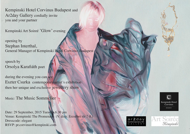 OCTOBER 2015 / KEMPINSKI ART SOIRÉE, ESZTER CSURKA: GLOW