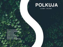 Polku Exhibition 2-24th of February