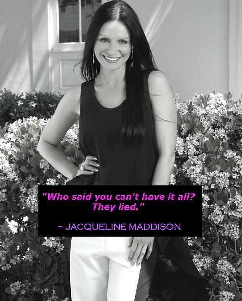 LIVE YOUR DREAM LIFE  JACQUELINE MADDISO