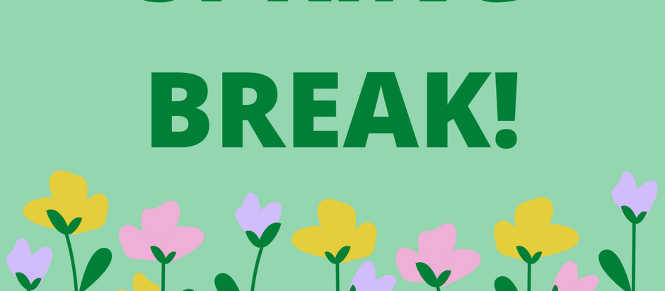 Spring Break: April 12-19, 2021