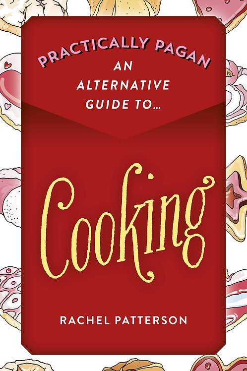 Practically Pagan Cooking (Signed)