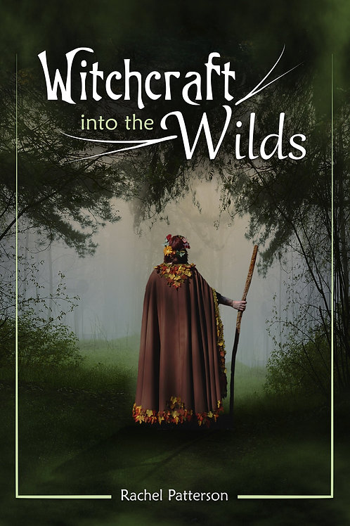 Witchcraft into the Wilds (signed)