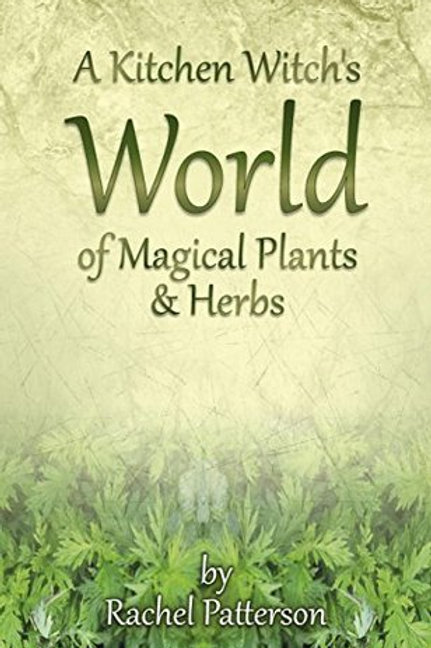 A Kitchen Witch's World of Magical Herbs & Plants (signed)