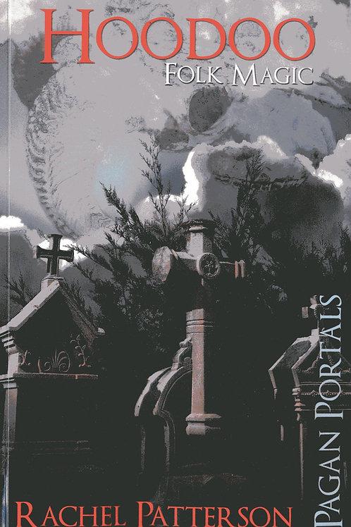 Hoodoo: Pagan Portals (signed)