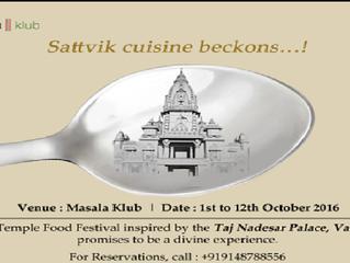 Sattvik Bhojan @ Masala Klub, Taj Westend