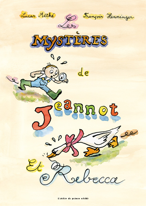 The Mysteries of Jeannot et Rebecca