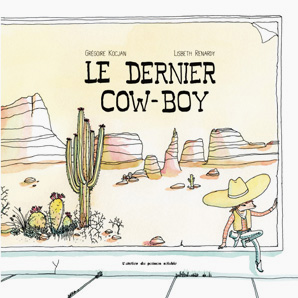The Last Cow-boy