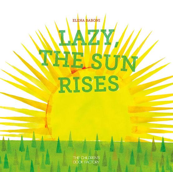 Elena Baboni - Lazy the sun rises - Bonerba.com