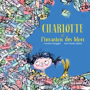 Charlotte and the Brick Invasion