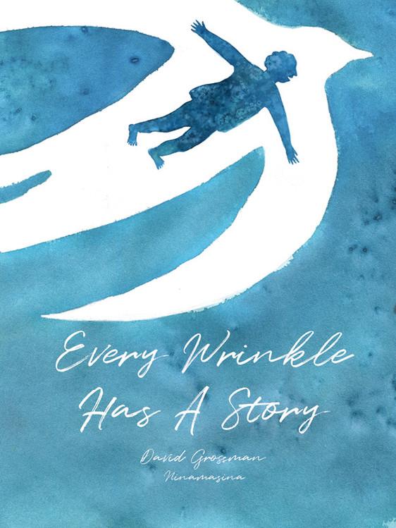 Every Wrinkle Has A story