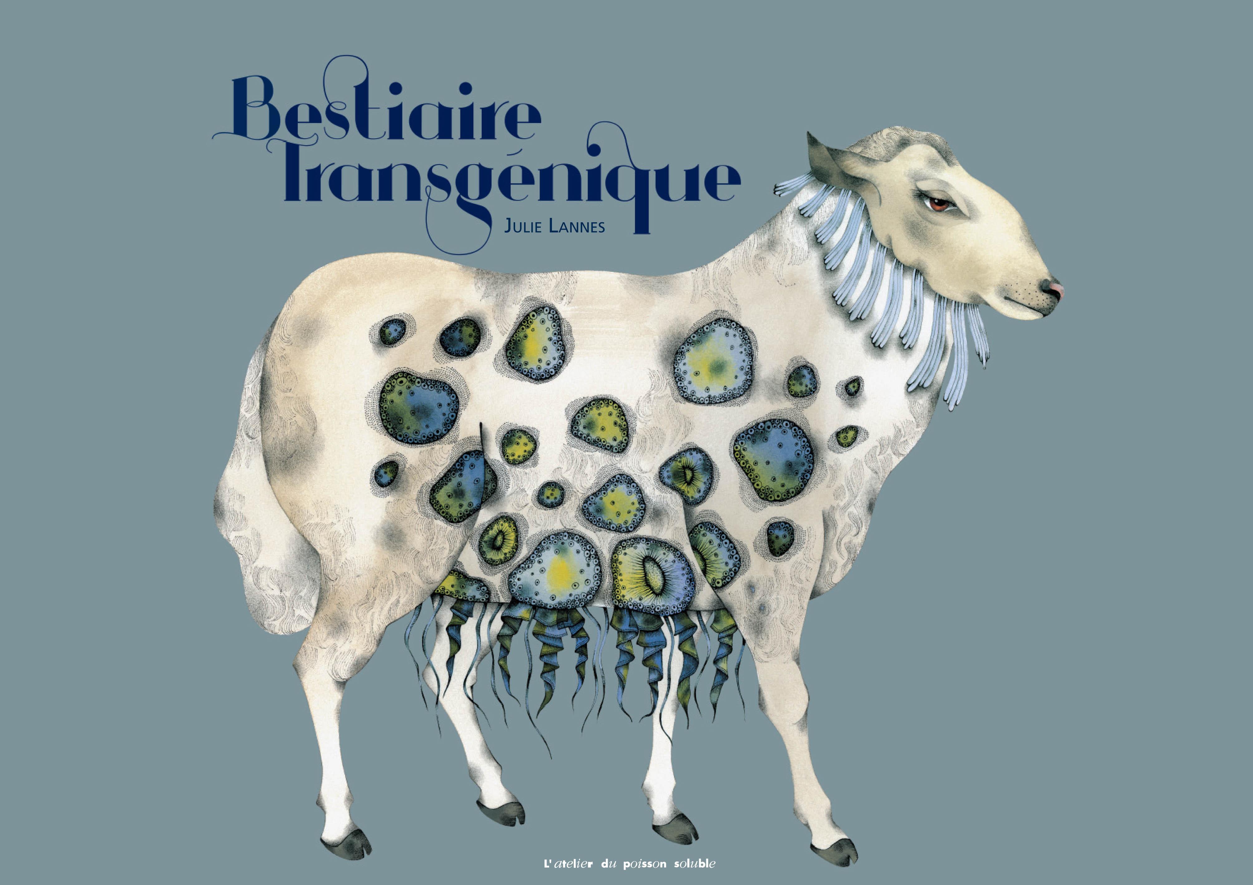 Transgenic Bestiary