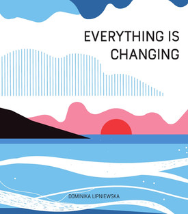 Everything is changing