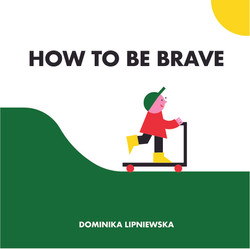 How to be brave-01