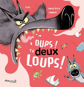 Couv Oups y a deux loups.jpg