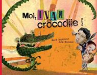 Me, Ivan Crocodile