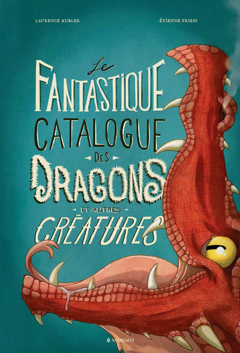 The fantastic catalogue of dragons and other creatures
