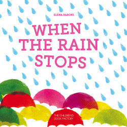 When the rain stops