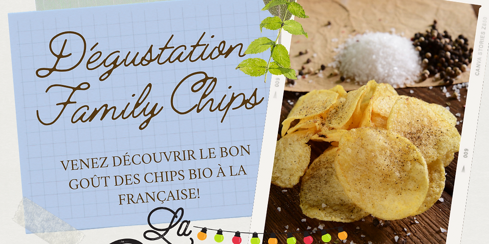 Dégustez les 3 saveurs de Chips bio de Provence, FAMILY CHIPS.