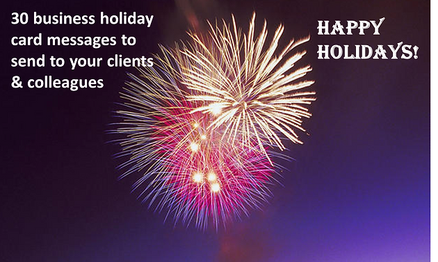 30 different small business holiday card messages rendeur that working professionals or business owners show their clients associates or colleagues that they care and appreciate them a simple holiday card colourmoves