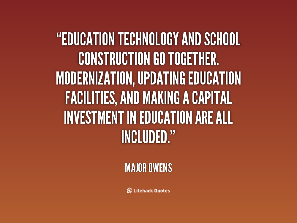 quote-Major-Owens-education-technology-and-school-construction-go-together-29019