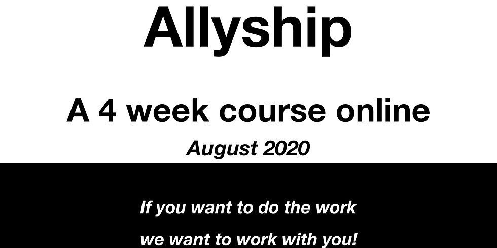 Aiming for Allyship - A 4 Week Course ONLINE