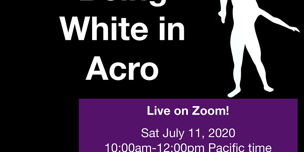 Being White in Acro