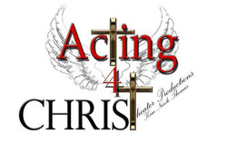 Acting 4 Christ Ministries