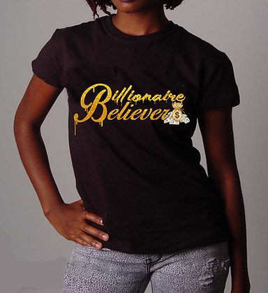 Women's Billionaire Believer Tee
