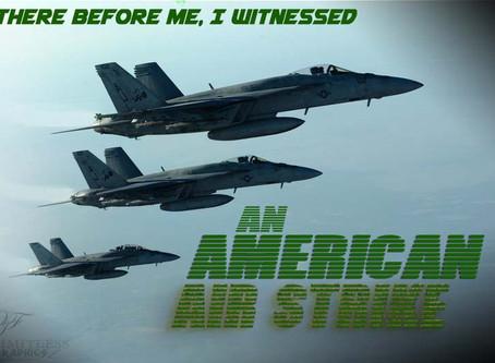 Prophetic Update: #AmericanAirstrike