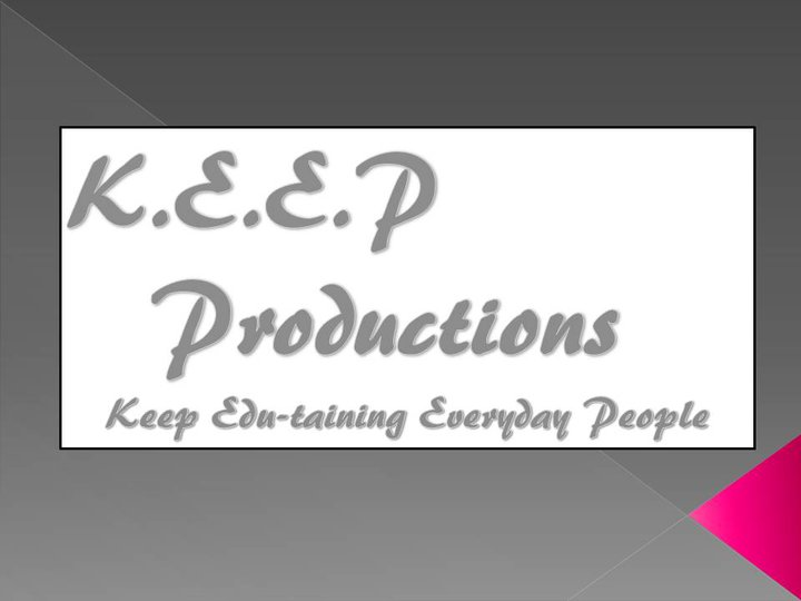 K.E.E.P Production