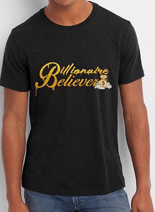 Billionaire Believer Tee