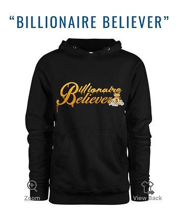 Billionaire Believer Hoodie