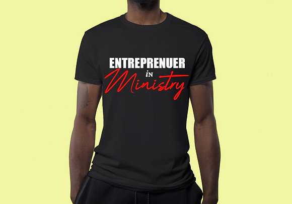Entrepreneur in Ministry graphic tee